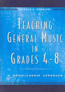 Teaching General Music in Grades 4 8