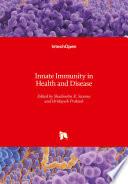 Innate Immunity in Health and Disease Book
