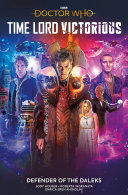 link to Doctor Who : Time Lord victorious : Defender of the Daleks in the TCC library catalog