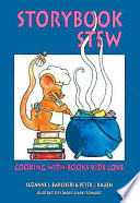 Storybook Stew  : Cooking with Books Kids Love