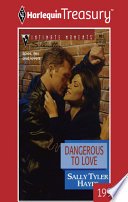 Read Online Dangerous to Love For Free