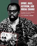 Sport, Race, Activism, and Social Change