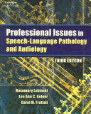 Professional Issues In Speech Language Pathology And Audiology Book PDF