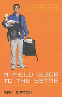 A Field Guide to the Yettie
