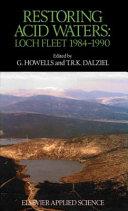 Restoring Acid Waters: Loch Fleet 1984–1990 Pdf/ePub eBook