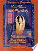 Der Wein des Mystikers (Wine of the Mystic)