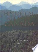 Historical Atlas of Canada: From the beginning to 1800