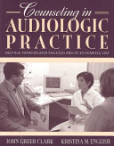Counseling In Audiologic Practice Book PDF