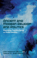 Ancient and Modern Religion and Politics Pdf/ePub eBook