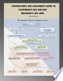 Contractor s and Consumer s Guide to California s Old and New Mechanics Lien Laws Book