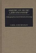American Music Librarianship