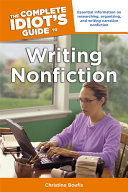 The Complete Idiot's Guide to Writing Nonfiction