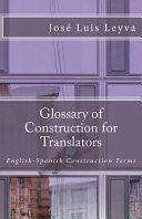 Glossary of Construction for Translators