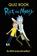 Rick And Morty Quiz Book