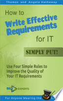 How to Write Effective Requirements for IT – Simply Put!