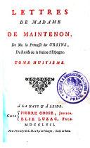 Lettres De Madame De Maintenon, De Me. la Princesse des Ursins, Du Roi & de la Reine d'Espagne ebook