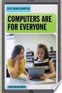 Computers Are For Everyone