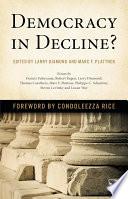 Democracy in Decline?