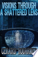 Visions Through a Shattered Lens Book