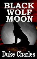 Black Wolf Moon