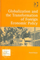 Globalization and the Transformation of Foreign Economic Policy