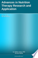 Advances in Nutrition Therapy Research and Application  2011 Edition