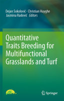 Quantitative Traits Breeding for Multifunctional Grasslands and Turf