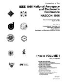 Proceedings of the IEEE 1986 National Aerospace and Electronics Conference  NAECON 1986 Book