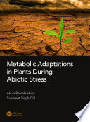 Metabolic Adaptations In Plants During Abiotic Stress Book PDF