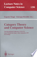 Category Theory and Computer Science  : 7th International Conference, CTCS'97, Santa Margherita Ligure Italy, September 4-6, 1997, Proceedings