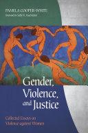 Gender, Violence, and Justice