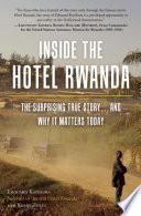 """Inside the Hotel Rwanda: The Surprising True Story... and Why It Matters Today"" by Edouard Kayihura, Kerry Zukus, Linda Melvern"