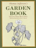 Thomas Jefferson S Garden Book 1766 1824