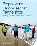 Empowering Family Teacher Partnerships  Building Connections Within Diverse Communities