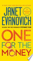 """One For The Money: A Stephanie Plum Novel"" by Janet Evanovich"