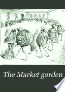 The Market Garden