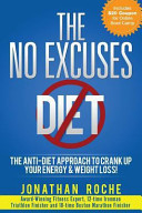 The No Excuses Diet