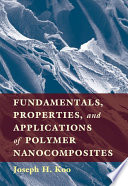 Fundamentals  Properties  and Applications of Polymer Nanocomposites Book
