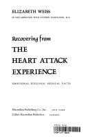 Recovering from the Heart Attack Experience