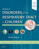 Kendig and Chernick s Disorders of the Respiratory Tract in Children Book