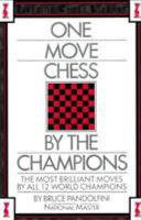 One Move Chess by the Champions