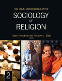 """The SAGE Encyclopedia of the Sociology of Religion"" by Adam Possamai, Anthony J. Blasi"