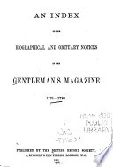 An Index To The Biographical And Obituary Notices In The Gentleman S Magazine 1731 1780