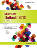 Microsoft Office Outlook 2013: Illustrated Essentials