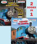Thomas Friends Thomas In Charge Sodor S Steamworks Book PDF