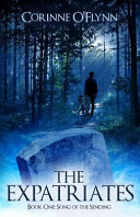 The Expatriates, Book One: Song of the Sending