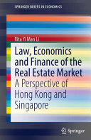 Law  Economics and Finance of the Real Estate Market