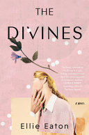 link to The Divines : a novel in the TCC library catalog