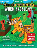 Math for Minecrafters Word Problems, Grades 1-2