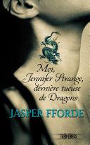 Moi, Jennifer Strange, dernière tueuse de dragons ebook
